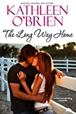The Long Way Home (Montana Born Homecoming Book 1)