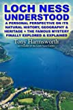 Loch Ness Understood, Tony Harmsworth, 1471678695