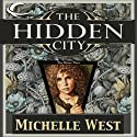 The Hidden City: The House War, Book 1 Audiobook by Michelle West Narrated by Eva Wilhelm