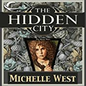 The Hidden City: The House War, Book 1 | Michelle West