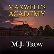Maxwell's Academy: Mad Max, Book 19 | M. J. Trow