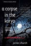 Front cover for the book A Corpse in the Koryo by James Church