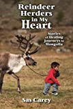 Reindeer Herders in My Heart: Stories of Healing