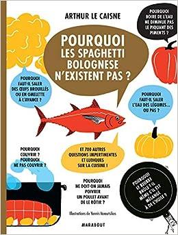 Amazon Fr Pourquoi Les Spaghetti Bolognese N Existent Pas