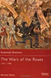The Wars of the Roses, Michael Hicks, 1841764914