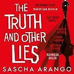 The Truth and Other Lies | Sascha Arango