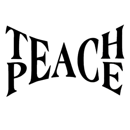 Amazon Com Wmdecal Teach Peace Quote Design Decal Sticker Wall