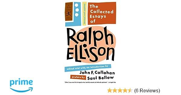 Amazoncom The Collected Essays Of Ralph Ellison Revised And  Amazoncom The Collected Essays Of Ralph Ellison Revised And Updated  Modern Library Classics  Ralph Ellison John F Callahan