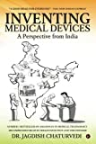 Inventing medical devices ? A perspective from India