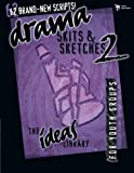 Drama, Skits, and Sketches 2 (The Ideas Library)