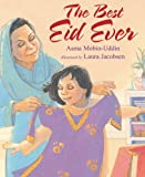 The Best Eid Ever, Asma Mobin-Uddin, 1590784316
