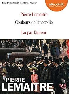 Couleurs de l'incendie [Trilogie de l'entre-deux-guerres, 2], Lemaitre, Pierre