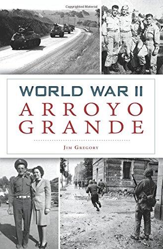 Arroyo Grande - World War II Arroyo Grande (Military)