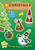 The Fun Book of Christmas Papercrafts, Volume 2: A Book of Press-outs and 100+ Stickers for Kids to Make their Own Ornaments, Decorations, and Greetings.