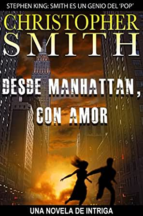 Desde Manhattan, Con Amor (Una Novela de Intriga) eBook
