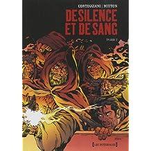 DE SILENCE ET DE SANG : INTÉGRALE TOMES 6 A 10