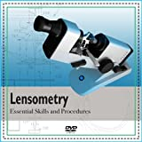 Lensometry - Essential Skills and Procedures (Optician)