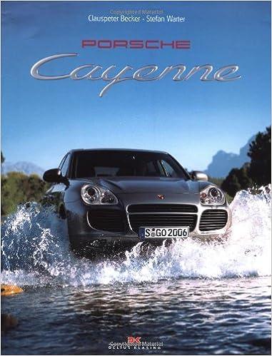 Porsche Cayenne: Amazon.es: Clauspeter Becker, Stefan Warter: Libros en idiomas extranjeros