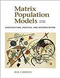 Matrix Population Models 9780878931217
