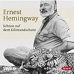 Schnee auf dem Kilimandscharo | Ernest Hemingway