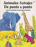 Wild Animals Dot-to-Dot Activity Book, Jill E. Osborne, 0893758361