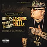 Diamonds Dirty Dollas by Accomplice