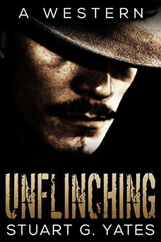 Unflinching - A Western -