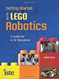 Getting Started with LEGO Robotics, Mark Gura, 1564842983