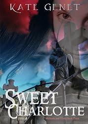 Sweet Charlotte (Michaela and Trisha Book 3)
