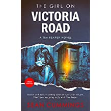 The Girl On Victoria Road: A Tim Reaper Novel