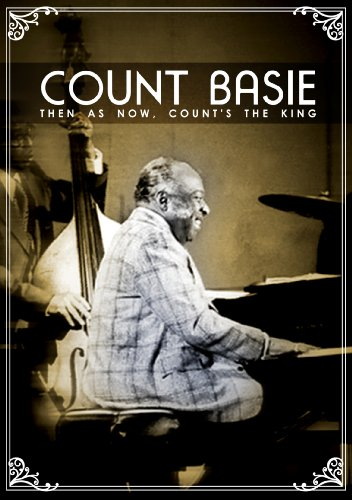DVD : Count Basie - Count Basie: Then as Now, Count's the King (DVD)