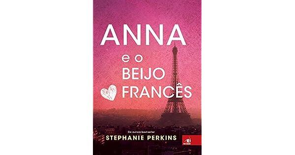 Amazon.com.br eBooks Kindle: Anna e o beijo Francês, Perkins ...