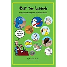 Out to Lunch: Cartoons with an Appetite for the Ridiculous