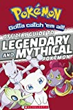 Official Guide To Legendary And Mythical Pokemon (Turtleback School & Library Binding Edition)