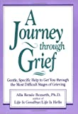 A Journey Through Grief, Alla Renee Bozarth, 1568380372