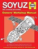 Soyuz Manual: 1967 onwards (all models) (Owners' Workshop Manual)