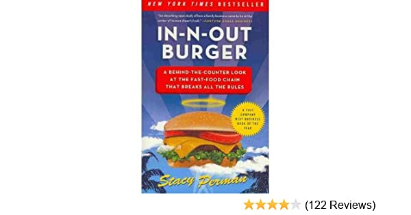 In-N-Out Burger: A Behind-the-counter Look at the Fast-food