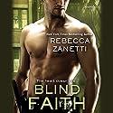 Blind Faith Hörbuch von Rebecca Zanetti Gesprochen von: Karen White