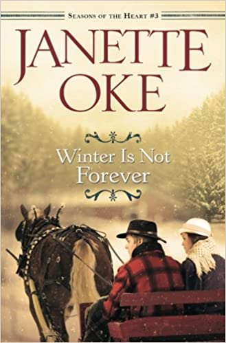 Amazon winter is not forever seasons of the heart volume 3 amazon winter is not forever seasons of the heart volume 3 9780764208027 janette oke books fandeluxe Choice Image