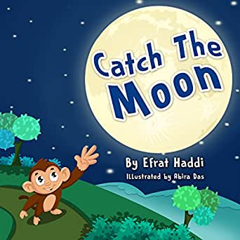 Catch The Moon (Children's books- Animal Bedtime Stories for Kids Book 1) - Kindle edition by