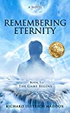Bargain eBook - Remembering Eternity The Game Begins