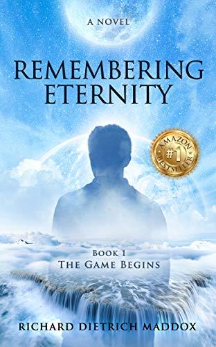 Bargain eBook - Remembering Eternity The Game Begins