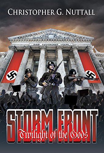 Storm Front (Twilight Of The Gods Book 1) by [Nuttall, Christopher]