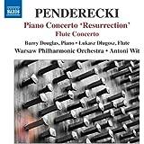 Penderecki: Piano Concerto 'Resurrection & Flute Concerto