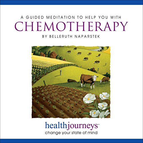 (A Guided Meditation to Help with Chemotherapy - Guided imagery and Affirmations to Reduce Anxiety and the Side Effects of Cancer Treatment)