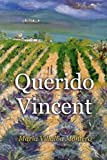 img - for Querido Vincent (Spanish Edition) book / textbook / text book