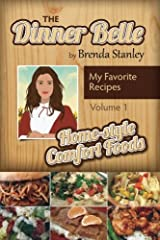 Tales of the Dinner Belle: Quick Cuisine (Volume I) (Volume 1) Paperback