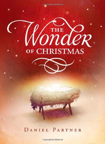 Download The Wonder of Christmas: 50 Meditations on the Birth of Christ (Inspirational Library) pdf epub