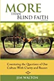 Best Clarity Blinds - More Than Blind Faith: Countering the Questions of Review