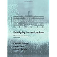 Redesigning the American Lawn: A Search for Environmental Harmony, Second Edition